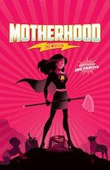 Motherhood: The Musical, Germantown Community Theater