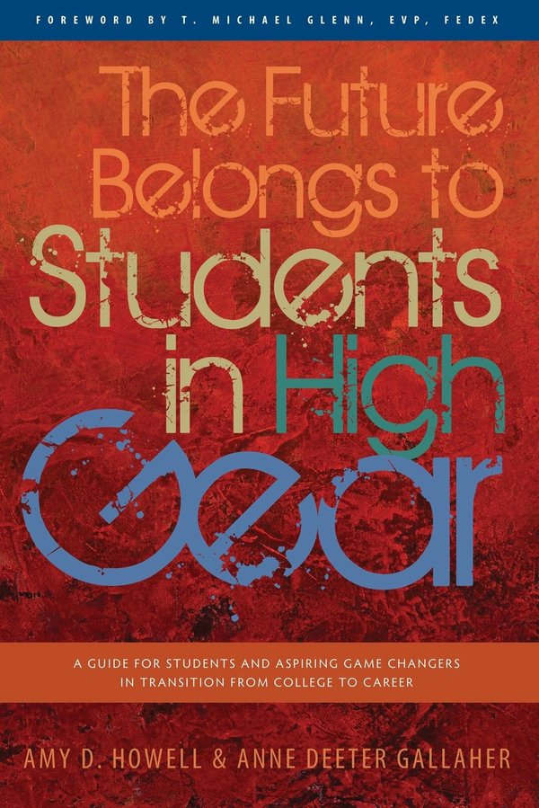 The Future Belongs to Students in High Gear